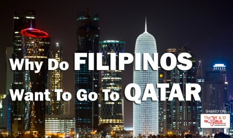 Why Do Filipinos Want To Go To Qatar