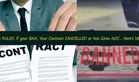 Every EXPAT should Know These New RULES: If your BAN, Your Contract CANCELLED or Not Given NOC... Here's NEXT... | Legal | UAE | WAU