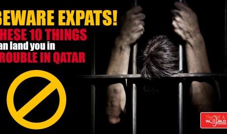 Things NOT to do in Qatar to stay away from trouble