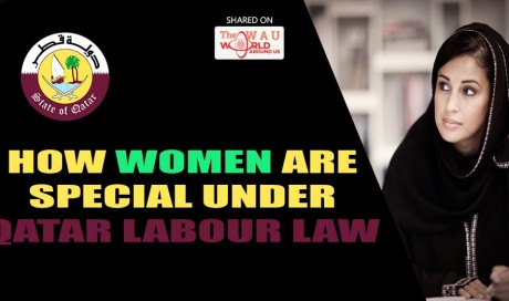 Rights of working woman in Qatar? Do you know Qatar Labor Law safeguards your rights