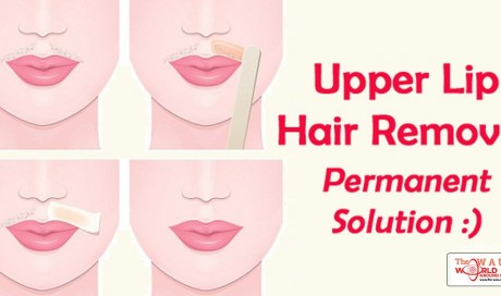 9 Miraculous and Awesome Remedies for Upper Lip Hair Removal