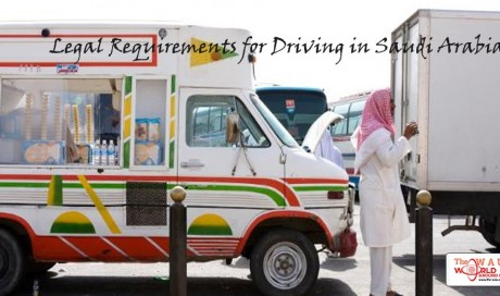Legal Requirements for Driving in Saudi Arabia