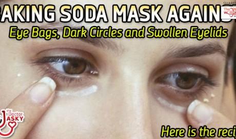Baking Soda Mask Against Eye Bags, Dark Circles and Swollen Eyelids - Recipe