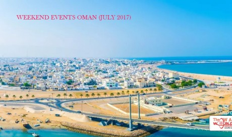 Weekend Events Oman (July 2017)
