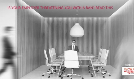 Is your employer threatening you with a ban? Read this