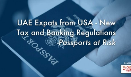 UAE Expats from USA – New Tax and Banking Regulations