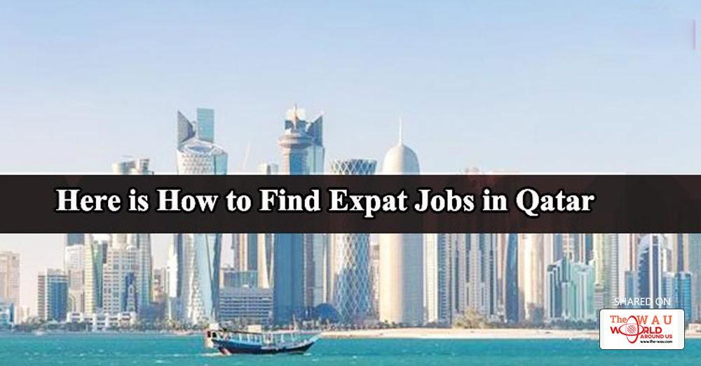 Effective way of searching Expat job in Qatar   Wiki   Qatar   WAU