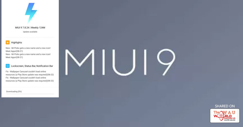 Xiaomi Makes Miui 9 Update Available To Download Here S How To