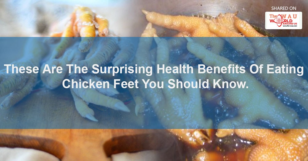 Surprising Health Benefits Of Eating Chicken Feet Everyone Should