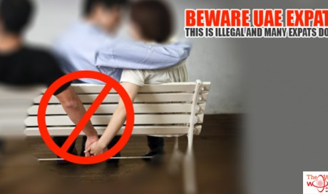 Don't Do THIS in UAE or Other GCC States! If You Caught You Will Face Fine, jail, deportation and GCC-wide Ban!