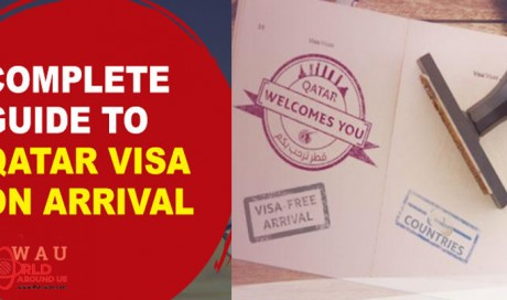 Complete Guide to Qatar's Visa On Arrival scheme 2018