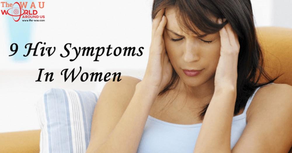 HIV and Women: 9 Common Symptoms