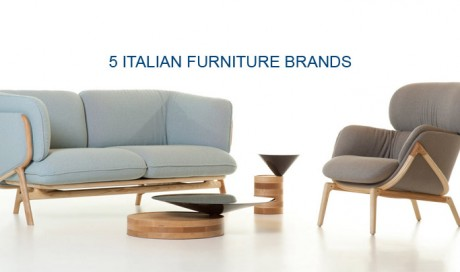 5 ITALIAN FURNITURE BRANDS YOU NEED TO KNOW